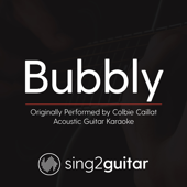 Bubbly (Originally Performed by Colbie Caillat) [Acoustic Guitar Karaoke]