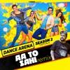Aa Toh Sahi Remix From Dance Arena Season 2 Single