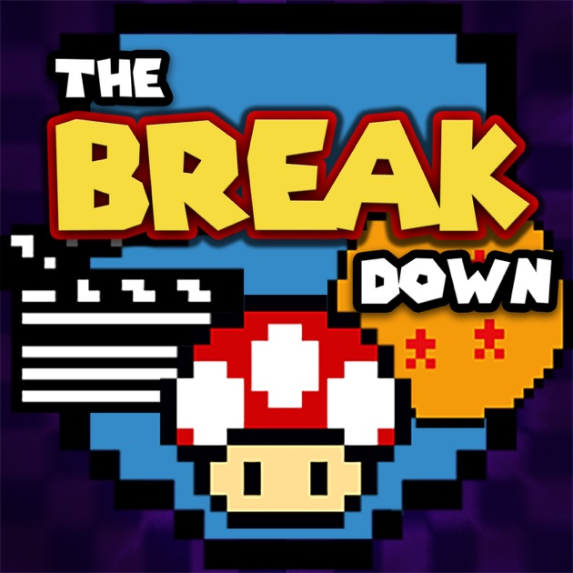 The Break Down Podcast By On Apple Podcasts