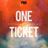 One Ticket - Kizz Daniel & Davido