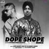 Dope Shope (DJ Hans Remix) - Single, Yo Yo Honey Singh & Deep Money