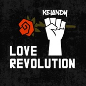 Kelandy - Love Revolution