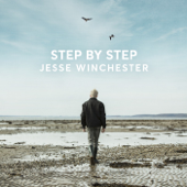 Step By Step-Jesse Winchester