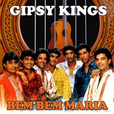 Bem Bem Maria - Gipsy Kings