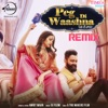Peg Di Waashna Remix Single