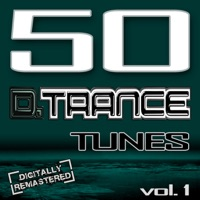 50 D. Trance Tunes, Vol. 1 (The History of Techno Trance & Hardstyle Electro Anthems)