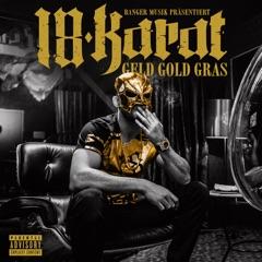 Geld Gold Gras (Deluxe Edition)
