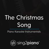 The Christmas Song (Originally Performed by Nat King Cole) [Piano Karaoke Version] - Sing2Piano