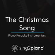 The Christmas Song (Originally Performed by Nat King Cole) [Piano Karaoke Version] - Sing2Piano - Sing2Piano