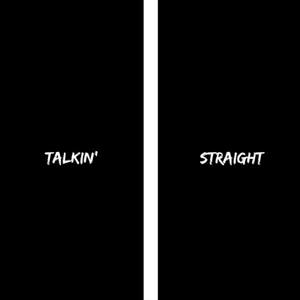 Talkin' Straight