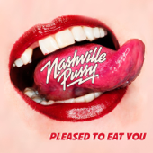 Pleased To Eat You-Nashville Pussy