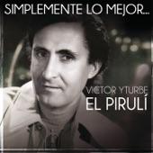 """Victor Yturbe """"El Piruli"""" - Me Regalo Contigo"""
