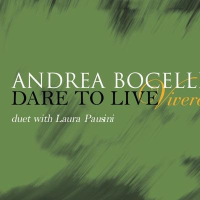Vive Ya (Vivere) - Single - Andrea Bocelli