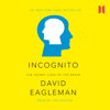 David Eagleman - Incognito: The Secret Lives of the Brain (Unabridged) portada