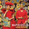 Mafikizolo - Love Potion artwork