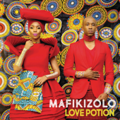 Love Potion - Mafikizolo