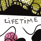 Lifetime - Can't Think About It Now
