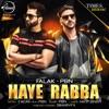 Haye Rabba Single feat PBN Single