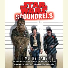 Scoundrels: Star Wars Legends (Unabridged) audiobook