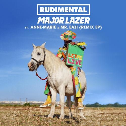 Rudimental & Major Lazer - Let Me Live (feat. Anne-Marie & Mr Eazi) [Remixes] - EP