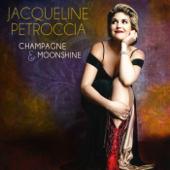 Champagne & Moonshine-Jacqueline Petroccia