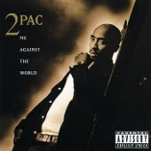 2Pac - Me Against the World (feat. Dramacydal)
