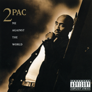 Me Against the World - 2Pac - 2Pac
