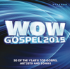 Various Artists - WOW Gospel 2015 artwork