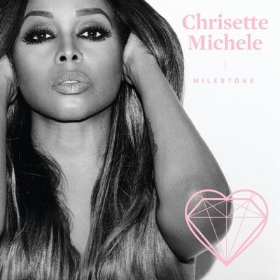 Milestone - Chrisette Michele
