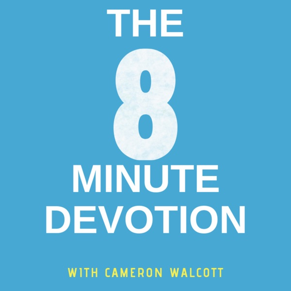 The 8 Minute Devotion