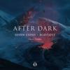 Seven Lions & Blastoyz - After Dark (feat. Fiora) artwork