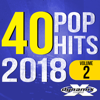 40 Pop Hits 2018, Vol. 2 (Unmixed Workout Tracks for Running, Jogging, Fitness & Exercise) - Dynamix Music