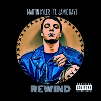 Rewind (feat. Jamie Ray) - Single Mp3 Download