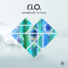 R.I.O. - Somebody to Love  artwork