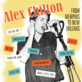 Alex Chilton - Let Me Get Close To You
