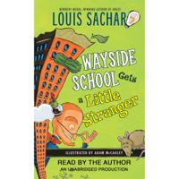 Wayside School Gets a Little Stranger (Unabridged)