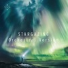Stargazing (Orchestral Version) [feat. Justin Jesso & Bergen Philharmonic Orchestra] - Single, Kygo