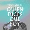 Twice - Quien Dices Que Soy ilustración