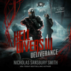 Nicholas Sansbury Smith - Hell Divers III: Deliverance: The Hell Divers series, Book 3 (Unabridged)  artwork