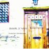 Door 2 You - Takeshi Ishikawa & Atsushi Ide