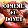 Los Donuts - Comeme el Donut portada