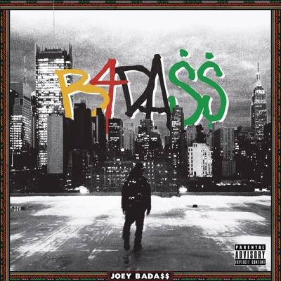 B4.Da.$$ (Deluxe) - Joey Bada$$