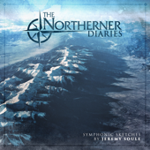 The Northerner Diaries Symphonic Sketches-Jeremy Soule