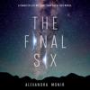 Alexandra Monir - The Final Six  artwork