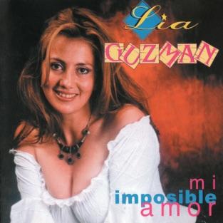 Mi Imposible Amor – Lia Guzman