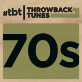 Throwback Tunes: 70s-Various Artists