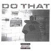 Do That - Single, Sheck Wes