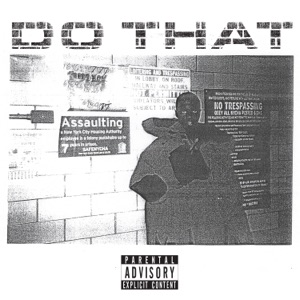 Do That - Single Mp3 Download