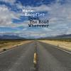 Down the Road Wherever (Deluxe) - Mark Knopfler