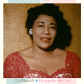 Ella Fitzgerald - I Hadn't Anyone Till You